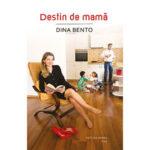 Destin de mama de Dina Bento