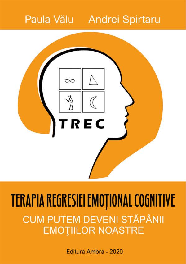 Terapia regresiei emoțional cognitive de Paula Valu si Andrei Spirtari