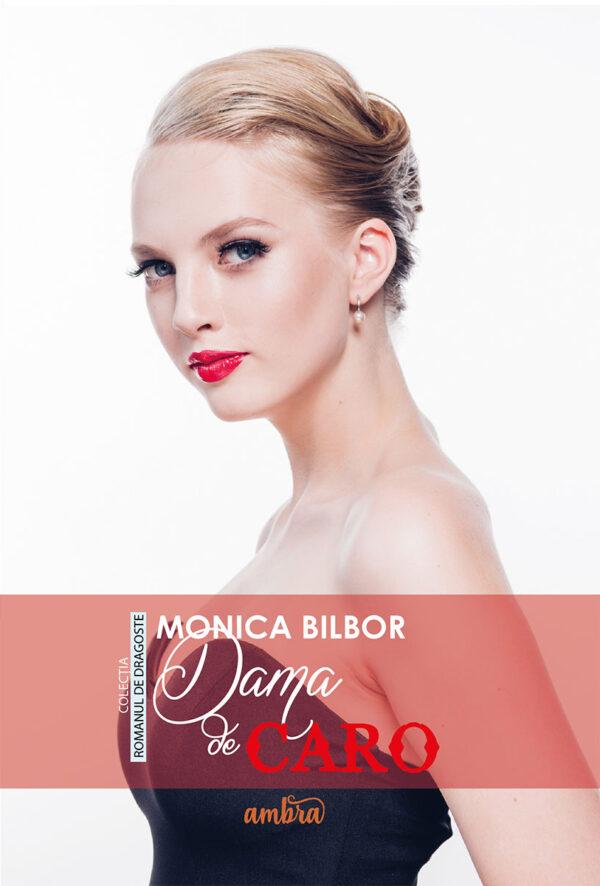 Dama de Caro de Monica Bilbor