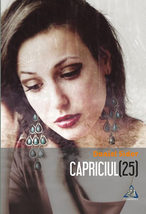 Capriciul (25) de Daniel Sidor