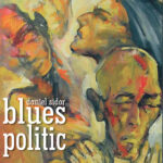 Blues politic de Daniel Sidor