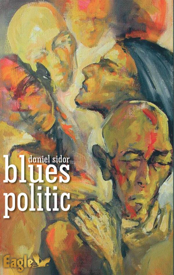 Blues politic de Daniel Sidor
