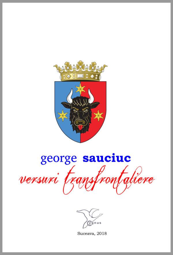 Versuri transfrontaliere de George Sauciuc